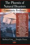 The Phoenix of Natural Disasters : Community Resilience, , 1604561610