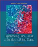 Experiencing Race, Class, and Gender in the United States, Fiske-Rusciano, Roberta, 0078111617