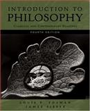 Introduction to Philosophy : Classical and Contemporary Readings, Pojman, Louis P., 0195311612