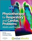 Physiotherapy for Respiratory and Cardiac Problems Text and Evolve eBooks Package : Adults and Paediatrics, Pryor, Jennifer A. and Prasad, Ammani S., 0702041610