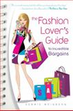 The Fashion Lover's Guide to Incredible Bargains, Debbie Weisberg, 0883911612
