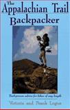 The Appalachian Trail Backpacker, Victoria Logue and Frank Logue, 0897321618