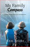My Family Compass, Ann Stone, 1466951613