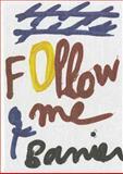 Follow Me, François-Marie Banier, 3869301619