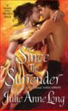 Since the Surrender, Julie Anne Long, 0061341614