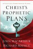Christ's Prophetic Plans, , 0802401619
