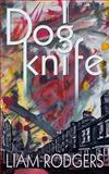 Dogknife, Liam Rodgers, 1494421615