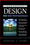 Essential Design for Web Professionals, Lyons, Charles, 0130321613