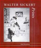 Walter Sickert : Prints - A Catalogue Raisonné, Bromberg, Ruth, 0300081618