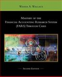 Mastery of the Financial Accounting Research System (FARS) Through Cases 2nd Edition