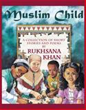 Muslim Child, Inayat I. Kahn, 092914161X