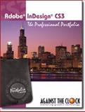 Adobe Indesign CS3 : The Professional Portfolio, Kendra, Erika and Against The Clock, 0981521614