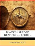Black's Graded Readers , Book, Benjamin N. Black, 1144011612