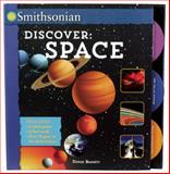 Smithsonian Discover: Space, Denise Baggett, 1626861617