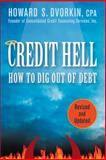 Credit Hell, Howard S. Dvorkin, 0470641622