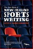 The Awa Book of New Zealand Sports Writing, , 0958291624