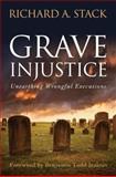 Grave Injustice, Richard A. Stack, 1612341624