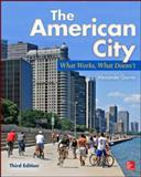 The American City: What Works, What Doesn't, Garvin, Alexander, 0071801626
