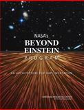NASA's Beyond Einstein Program : An Architecture for Implementation, Committee on NASA's Einstein Program: An Architecture for Implementation and National Research Council, 0309111625
