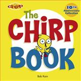 The Chirp Book, Bob Kain, 2895791627