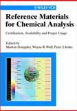 Reference Materials for Chemical Analysis : Certification, Availability, and Proper Usage, Stoeppler, M., 3527301623