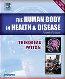 Human Body in Health and Disease, Patton, Kevin T. and Thibodeau, Gary A., 0323031625