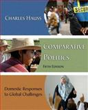 Comparative Politics : Domestic Responses to Global Challenges (Casebound), Hauss, Charles, 0495091626