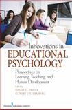 Innovations in Educational Psychology : Perspectives on Learning, Teaching, and Human Development, Preiss, David and Sternberg, Robert J., 0826121624