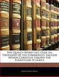 The Quincy Word List, Frank Edson Parlin, 1141151626