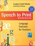 Speech to Print Workbook 9781598571622