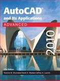 AutoCad and Its Applications Advanced 2010, Terence M. Shumaker and David A. Madsen, 1605251623