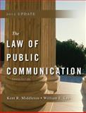 Law of Public Communication 2012 Update, Middleton, Kent R. and Lee, William, 0205831621