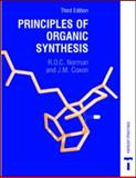 Principles of Organic Synthesis, Bonnett, Raymond and Coxon, James M., 0748761624
