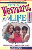 It's a Wonderful (Mid) Life!, Sheila Rabe, 0889651620