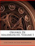 Oeuvres de Malebranche, Jules Simon and Nicolas Malebranche, 1144661625
