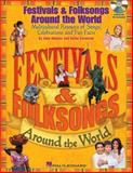 Festivals and Folksongs Around the World, John Higgins, 1617741620