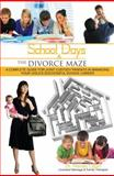 School Days and the Divorce Maze, Renae Lapin, 0883911620