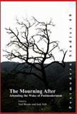 The Mourning After : Attending the Wake of Postmodernism, , 9042021624