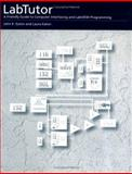 LabTutor : A Friendly Guide to Computer Interfacing and LabVIEW Programming, Eaton, John K. and Eaton, Laura, 0195091620