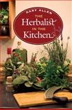 The Herbalist in the Kitchen, Allen, Gary, 0252031628