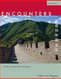Encounters : Chinese Language and Culture, Student Book 1, Ning, Cynthia Y. and Montanaro, John S., 030016162X