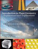 Introduction to Plane Geometry : Explorations and Explanations, Shryock-Boyke, Kim, 0558661629