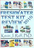 Freshwater Test Kit Review 2010 9780984121625