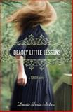 Deadly Little Lessons, Laurie Faria Stolarz, 1423131622