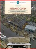 Historic Govan : Archaeology and Development, Dalglish, Chris and Driscoll, Steven T., 1902771621
