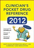 Clinicians Pocket Drug Reference 2012, Gomella, Leonard and Haist, Steven, 0071781625