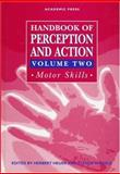 Handbook of Perception and Action : Motor Skills, , 012516162X
