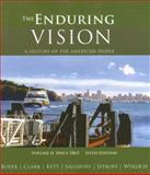The Enduring Vision Vol. 2 : A History of the American People since 1865, Boyer, Paul S. and Clark, Clifford E., Jr., 0618801626