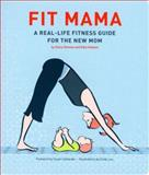 Fit Mama, Stacy Denney and Kate Hodson, 0811851621