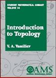 Introduction to Topology, Vasil'ev, V. A., 0821821628